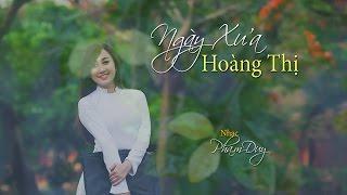 Ngày Xưa Hoàng Thị (Phạm Thiên Thư & Phạm Duy) Diệu Hiền (4K)