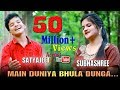Main Duniya Bhula Dunga  Subhashree & Satyajeet