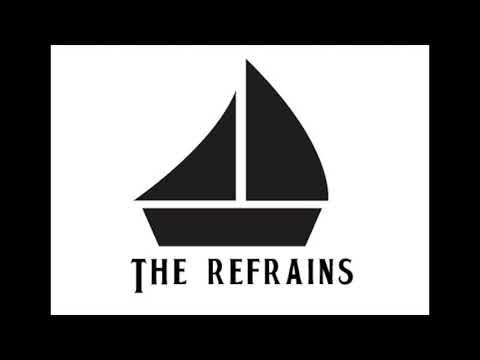 The Refrains EDM Remix 1