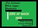 "State Of Shock 2008 ""Radio Edit"" [The Jackson's, Mick Jagger & Madonna]"