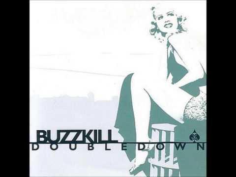 BUZZKILL - I'll Take The Alcohol