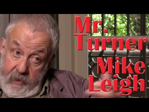 DP/30: Mike Leigh, Mr. Turner