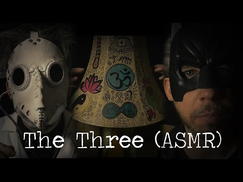 The Three (ASMR)