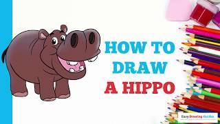 How to Draw a Hippo in a Few Easy Steps: Drawing Tutorial for Kids and Beginners