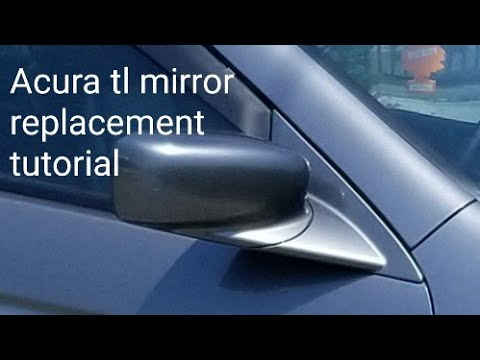 HOW TO REMOVE AND INSTALL ACURA Tl  MIRROR TUTORIAL