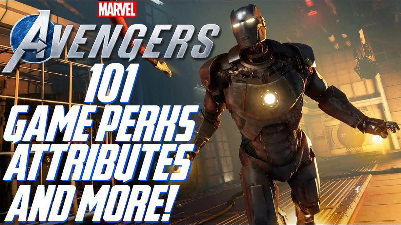 Marvel's Avengers: 101 - Gameplay Mechanics EXPLAINED!!! Customization, Perks, Attributes, & More!!!
