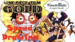 One Piece Gold - Speed Drawing