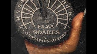 Baixar Elza Soares - O Tempo Não Para (Trilha da Novela)