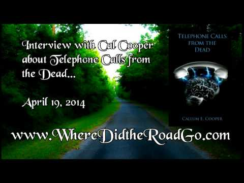 Cal Cooper about Phone Calls from the Dead - April 12, 2014