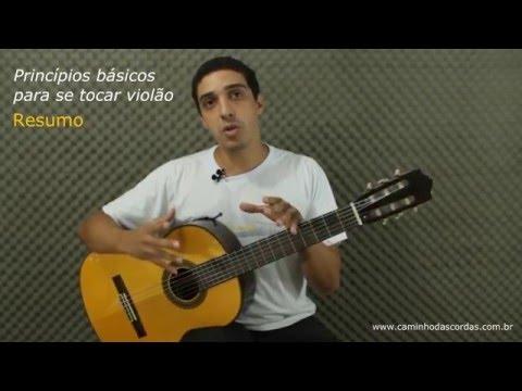Resumo das s 1 a 9 princípios básicos para se tocar violão