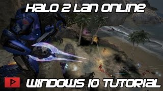[How To] Play Halo 2 PC LAN Online Using Tunngle and Windows 10 Tutorial