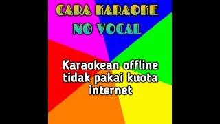 Karaoke offline untuk hp no vocal