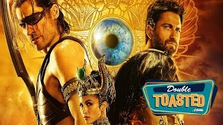 GODS OF EGYPT - Double Toasted Review