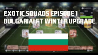 FIFA 15 - Exotic Squads #1 - BULGARIA! W/GIVEAWAY