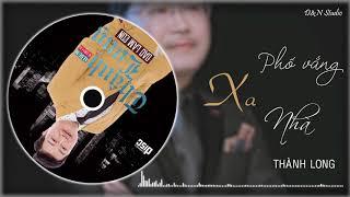 Nhạc phẩm da diết - Phố Vắng Xa Nhà | Dũng Sến Official