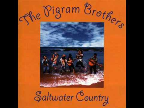 Saltwater Country - PIGRAM BROTHERS