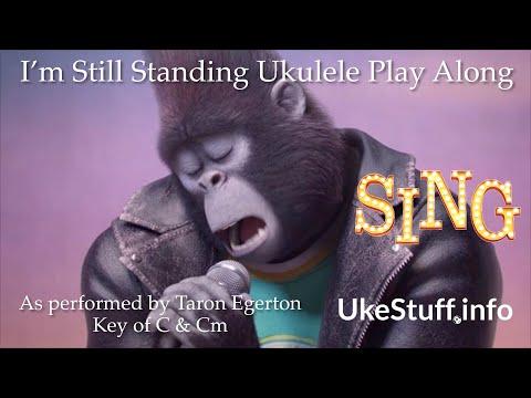 I'm Still Standing Ukulele Play Along