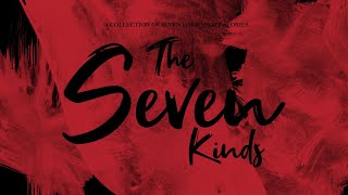 The Seven Kinds | Official Trailer