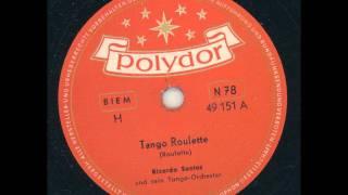 Ricardo Santos und sein Tango-Orkester - Tango-Roulette