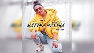 Mattha Mattha Jenny Johal New Punjabi Song Dainik Savera