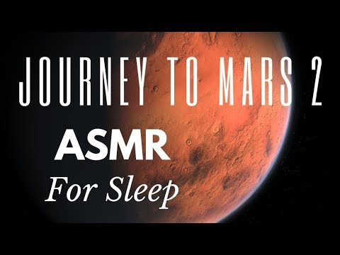 JOURNEY TO MARS 2 🤖 ASMR we there yet? SLEEP STORY