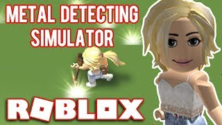 WE DIG FOR TREASURE//Roblox-Metal Detecting Simulator