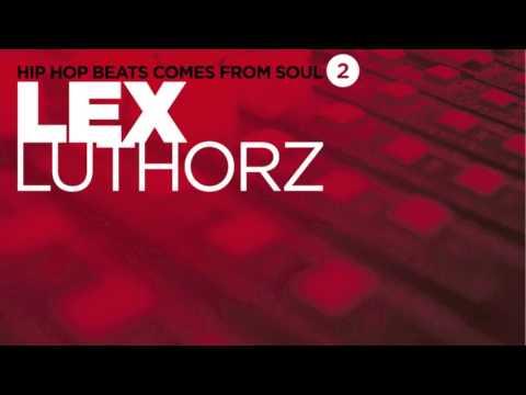 Lex Luthorz - Fyahbwoy