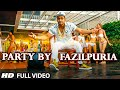 Download PARTY BY FAZILPURIA  Song | FAZILPURIA | T-Series MP3 song and Music Video
