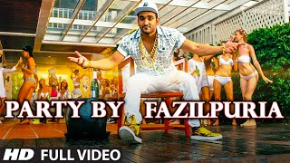 Download Hindi Video Songs - PARTY BY FAZILPURIA Video Song | FAZILPURIA | T-Series