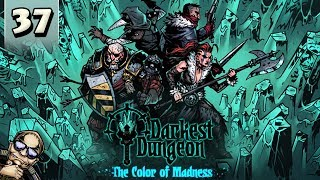 Darkest Dungeon Color of Madness - Part 37 - Hag Witch (Yes, Again)