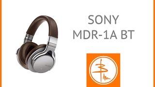 Наушники SONY MDR-1ABT - качество без проводов