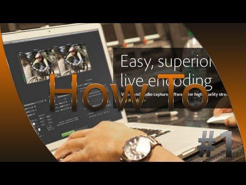 [HowTo] Le Streaming HD Avec Flash Media Live Encoder
