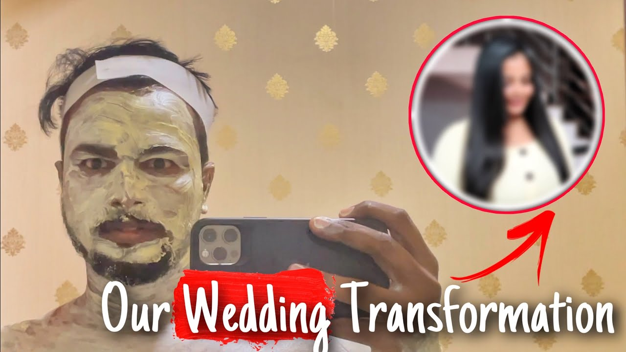 OUR WEDDING TRANSFORMATION *Jaanu did it* ❤️