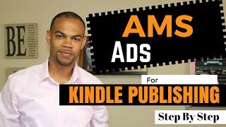 Amazon Marketing Services AMS Ads For Kindle Publishing in 2018  STEP BY STEP 13