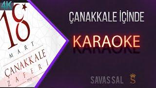 Çanakkale içinde Karaoke 4k