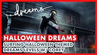 HALLOWEEN DREAMS [Surfing Halloween Themed Dreams Levels w/ Corey]