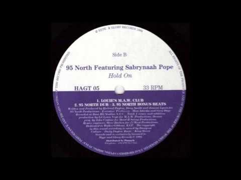 (1994) 95 North feat. Sabrynaah Pope - Hold On ['Little' Louie Vega MAW Club RMX]