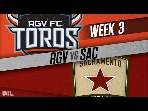 Rio Grande Valley FC vs Sacramento Republic FC: March 31, 2018