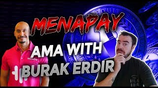 Cryptocurrency Chat. MenaPay: AMA with Burak Erdir