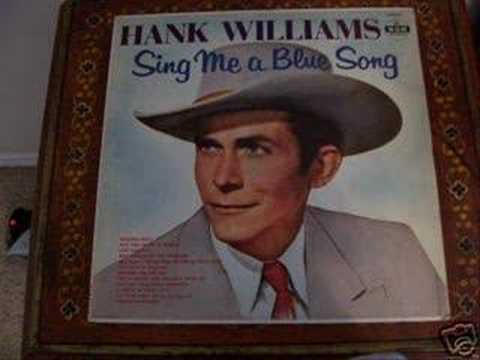 MAY YOU NEVER BE ALONE  by  HANK  WILLIAMS