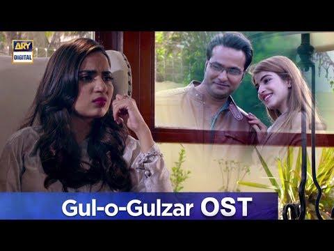 gul-o-gulzar-ost-|-singers-:-nirmal-roy-&-naveed-naushad-|-ary-digital