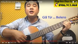 [Guitar] Giã Từ - Hướng dẫn Bolero đơn giản