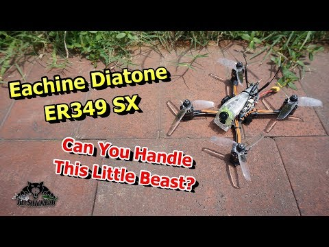 Introducing Eachine Diatone ER349 SX 3 Inch 4S FPV Ripper