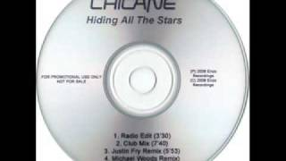Chicane - Hiding All the Stars (Radio Edit)