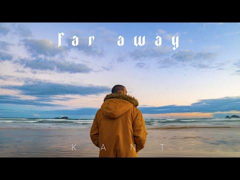 Смотреть клип Kant - Far Away