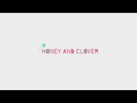 Honey and Clover Anime Trailer