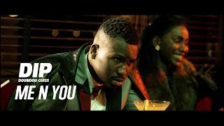 Download Video DIP DOUNDOU GUISS  - ME N YOU  (Official Video) MP3 3GP MP4