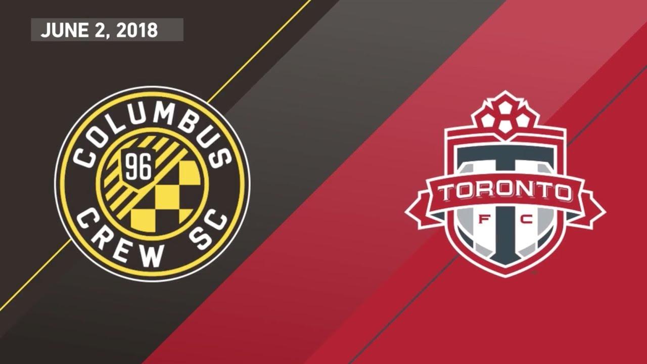 HIGHLIGHTS Columbus Crew SC Vs Toronto FC June 2 2018