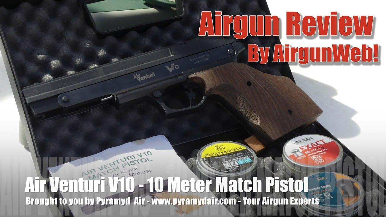 Air Venturi V10 Match Pistol - 10 Meter Match Accuracy on a budget! -  Airgun Review