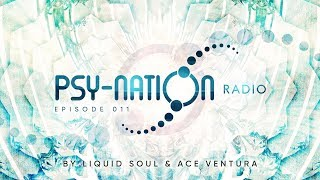 Psy-Nation Radio #011 - incl. Giuseppe Mix [Liquid Soul & Ace Ventura]